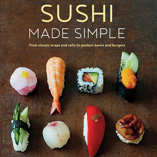 Sushi Making Class + Sushi Made Simple Cookbook